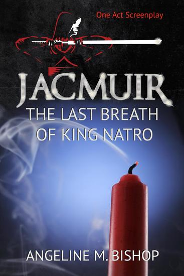 Jacmuir: Last Breath of King Natro - Jacmuir Series - cover