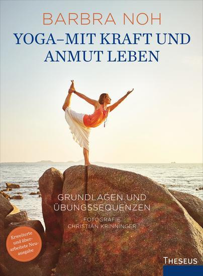 Yoga - Mit Kraft und Anmut leben - Grundlagen und Übungssequenzen - cover