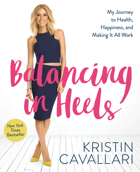 Balancing in Heels - My Journey to Health Happiness and Making It all Work - cover