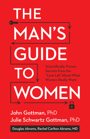 "The Man's Guide to Women - Scientifically Proven Secrets from the ""Love Lab"" About What Women Really Want - cover"