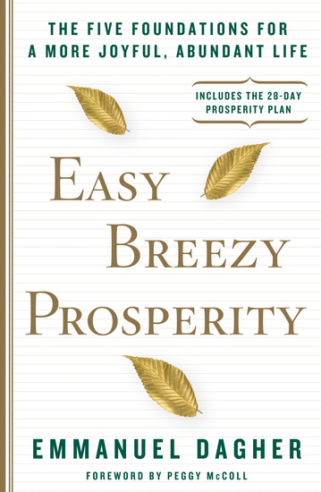 Easy Breezy Prosperity - The Five Foundations for a More Joyful Abundant Life - cover