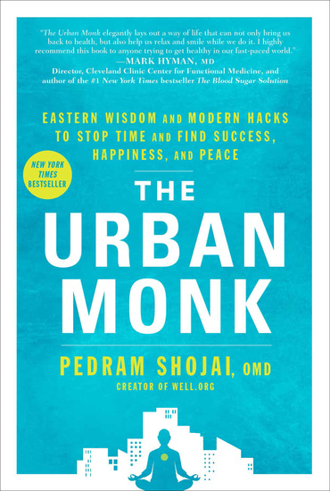 The Urban Monk - Eastern Wisdom and Modern Hacks to Stop Time and Find Success Happiness and Peace - cover