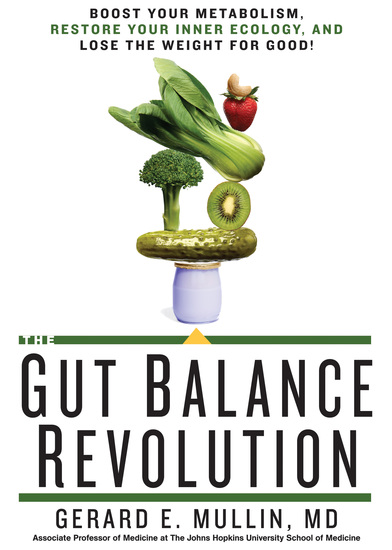 The Gut Balance Revolution - Boost Your Metabolism Restore Your Inner Ecology and Lose the Weight for Good! - cover