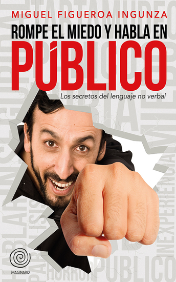 Rompe el Miedo y Habla en público - Secretos del Lenguaje No verbal - cover