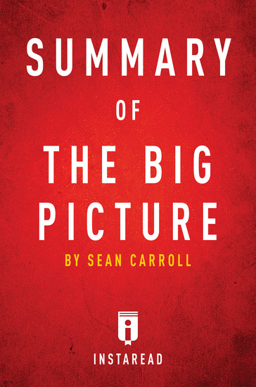 Summary of The Big Picture - by Sean Carroll | Includes Analysis - cover