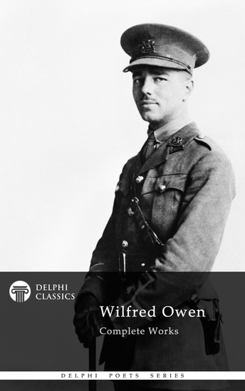 Delphi Complete Works of Wilfred Owen (Illustrated) - cover