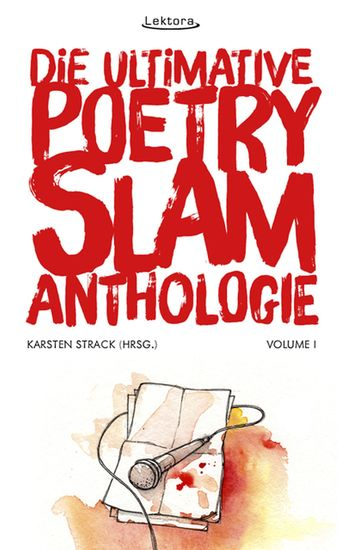 Die ultimative Poetry-Slam-Anthologie I - cover