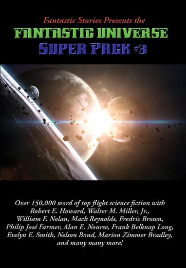 Fantastic Stories Presents the Fantastic Universe Super Pack #3 - cover