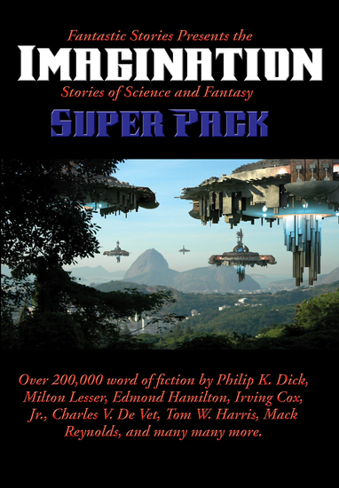 Fantastic Stories Presents the Imagination (Stories of Science and Fantasy) Super Pack - cover
