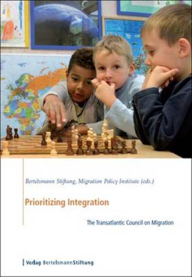 Prioritizing Integration - The Transatlantic Council on Migration - cover