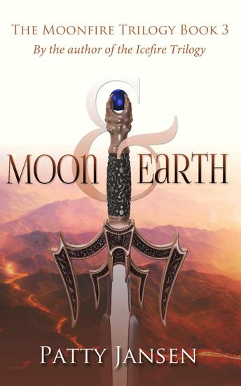 Moon & Earth - Moonfire Trilogy #3 - cover