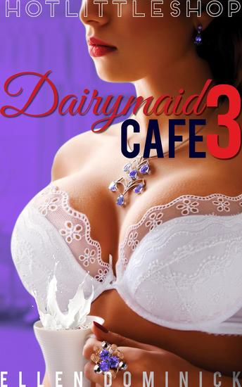 Dairymaid Cafe: Dr Hannah is In - Hot Little Shop #3 - cover
