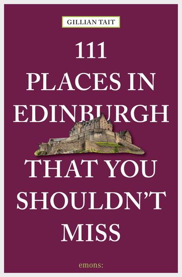 111 Places in Edinburgh that you shouldn't miss - cover