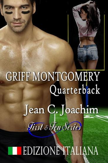 Griff Montgomery Quarterback Edizione Italiana - First & Ten (Edizione Italiana) #1 - cover