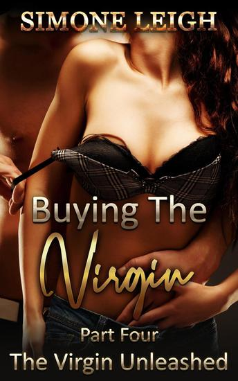 The Virgin Unleashed - Buying the Virgin #4 - cover