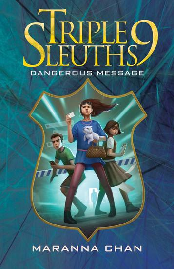 Triple Nine Sleuths: Dangerous Message - cover