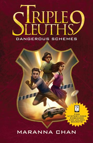Triple Nine Sleuths: Dangerous Schemes - cover