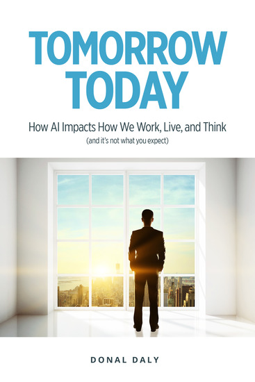 TOMORROW | TODAY - How AI Impacts How We Work Live and Think (and it's not what you expect) - cover
