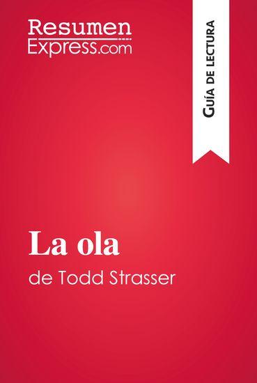 La ola de Todd Strasser (Guía de lectura) - Resumen y análisis completo - cover
