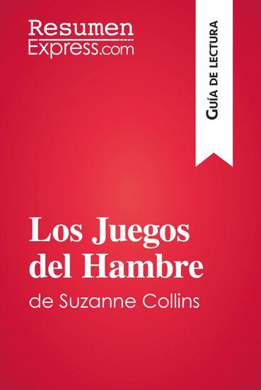 Los Juegos del Hambre de Suzanne Collins (Guía de lectura) - Resumen y análisis completo - cover