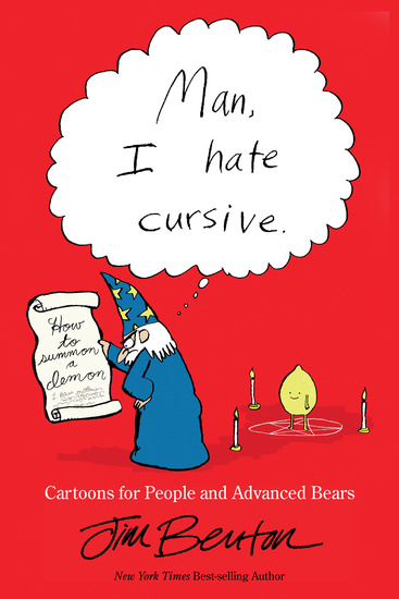 Man I Hate Cursive - Cartoons for People and Advanced Bears - cover