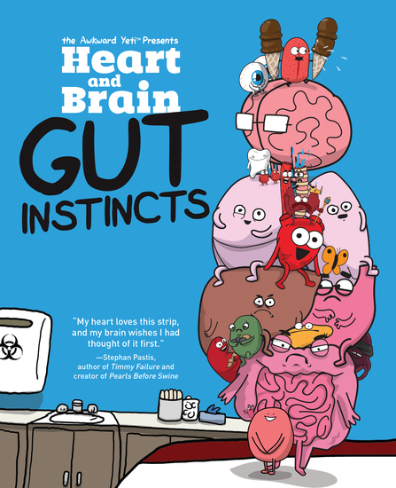 Heart and Brain: Gut Instincts - An Awkward Yeti Collection - cover
