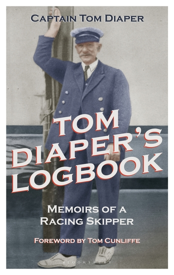 Tom Diaper's Logbook - Memoirs of a Racing Skipper - cover
