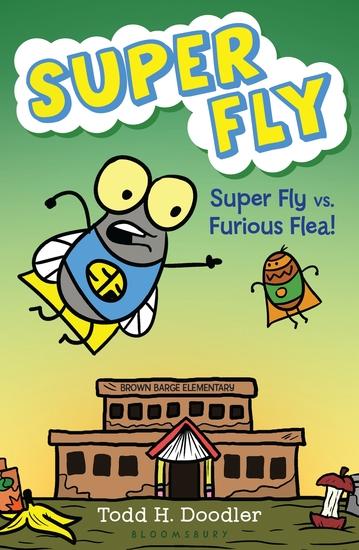 Super Fly vs Furious Flea! - cover
