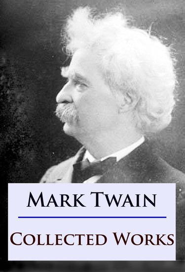 Mark Twain - Collected Works - cover