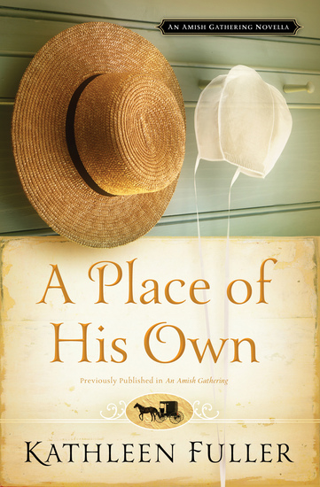 A Place of His Own - An Amish Gathering Novella - cover