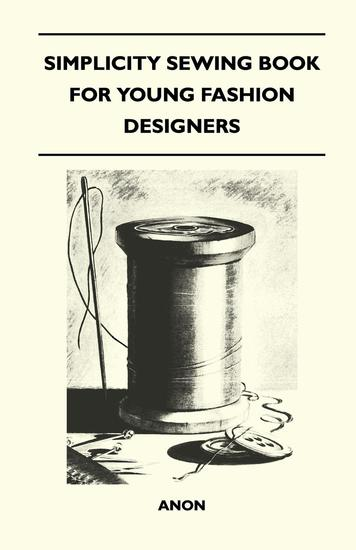 Simplicity Sewing Book for Young Fashion Designers - cover