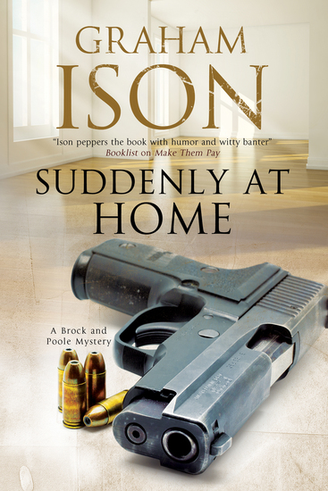 Suddenly at Home - A Brock and Poole police procedural - cover