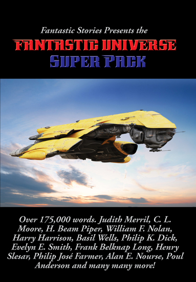 Fantastic Stories Presents the Fantastic Universe Super Pack - cover