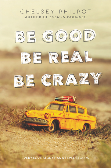 Be Good Be Real Be Crazy - cover