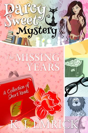 The Missing Years - Darcy Sweet Mystery #185 - cover