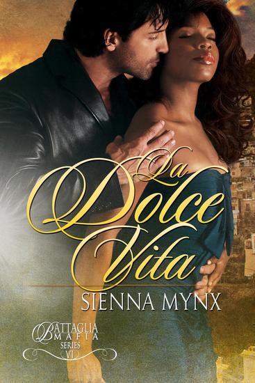 La Dolce Vita - Battaglia Mafia Series #7 - cover