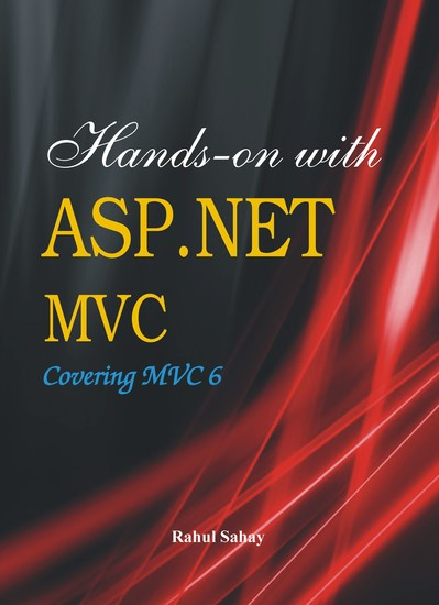 Hands on with ASPNET MVC - Covering MVC 6 - cover