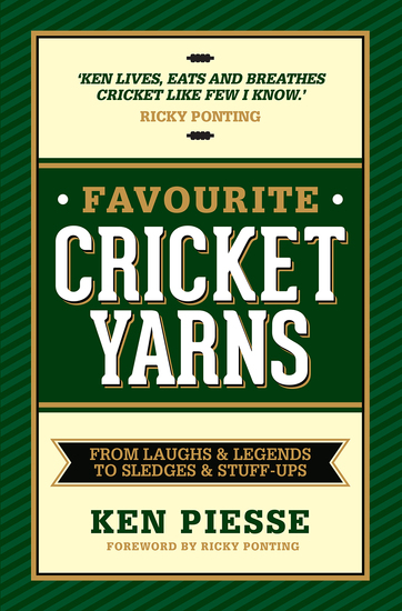 Favourite Cricket Yarns - From Laughs and Legends to Sledges and Stuff-ups - cover