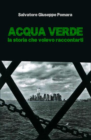 Acqua verde - La storia che volevo raccontarti - Seconda edizione - cover
