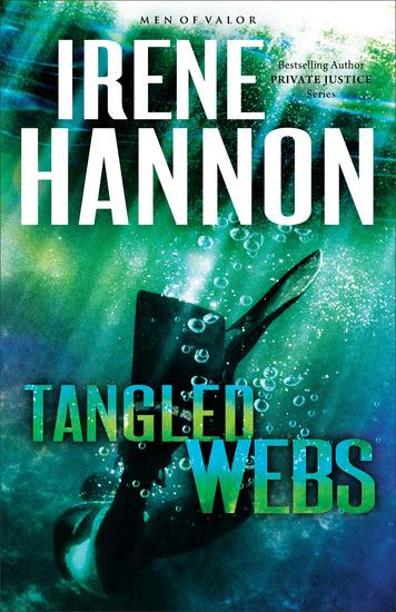 Tangled Webs (Men of Valor Book #3) - A Novel - cover