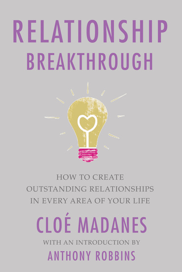 Relationship Breakthrough - How to Create Outstanding Relationships in Every Area of Your Life - cover
