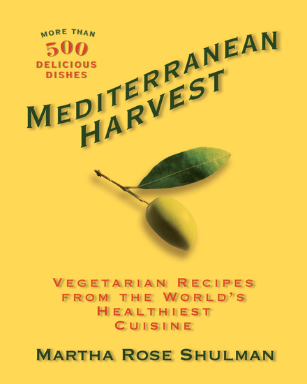 Mediterranean Harvest - Vegetarian Recipes from the World's Healthiest Cuisine - cover