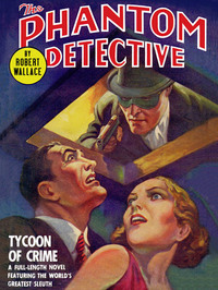 The Phantom Detective: Tycoon of Crime - Tycoon of Crime