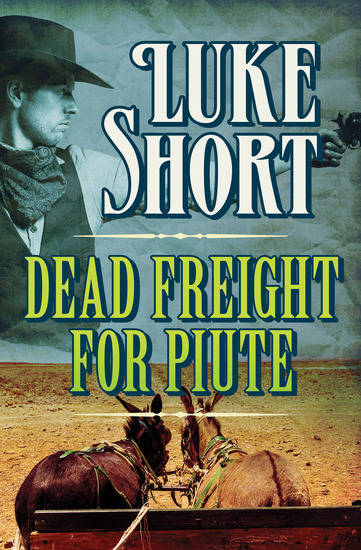 Dead Freight for Piute - cover