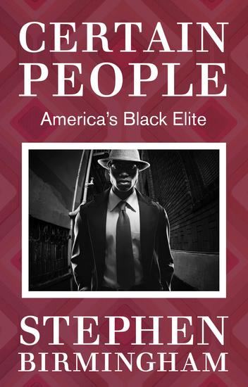 Certain People - America's Black Elite - cover