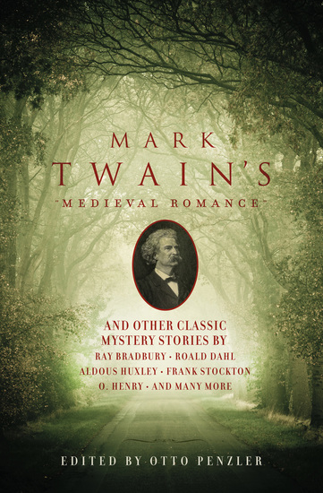 Mark Twain's Medieval Romance - And Other Classic Mystery Stories - cover