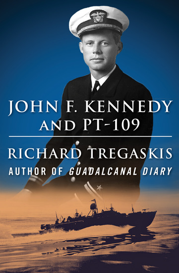 John F Kennedy and PT-109 - cover