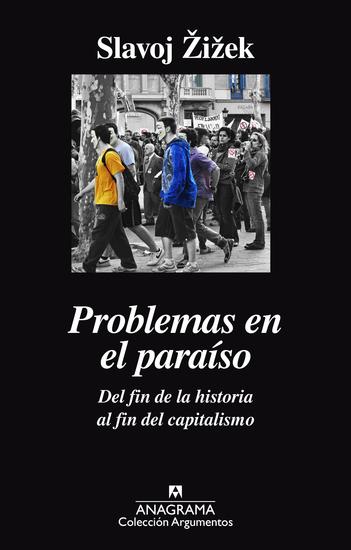 Problemas en el paraíso Del fin de la historia al fin del capitalismo - cover