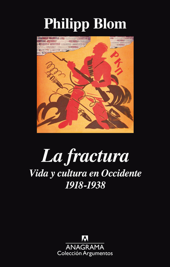 La fractura Vida y cultura en Occidente 1918-1938 - cover