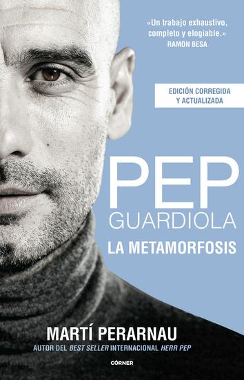 Pep Guardiola La metamorfosis - cover